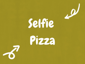 Selfie Pizza -The Super Yummy Kitchen